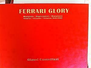 FERRARI GLORY: MONOPOSTO / SINGLE-SEATERS / MONOPLACES: CANCELLIERI, Gianni