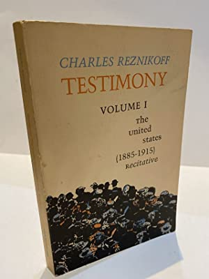 TESTIMONY VOLUME I THE UNITED STATES (1885-1915) RECITATIVE