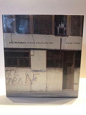 JOCK MACFADYEN A BOOK ABOUT A PAINTER: COHEN, David (and