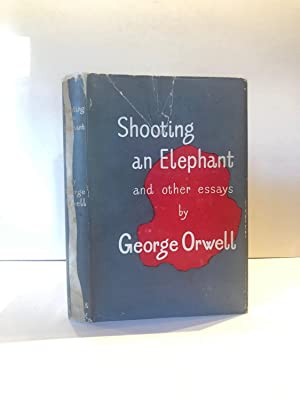 Orwell George  Shooting An Elephant And Other Essays  First  Shooting An Elephant And Other Essays Orwell George Essay About Business also The Thesis Statement Of An Essay Must Be  Online Assignment Help