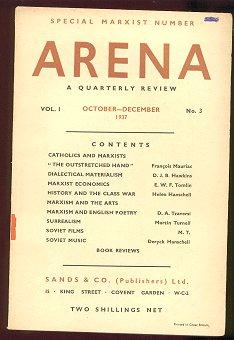Arena: A Quarterly Review - Special Marxist Number (Vol. 1, No. 3 , October - December, 1937)