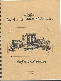 Asheford Institute of Antiques.for Profit and Pleasure: 3 Plan Set