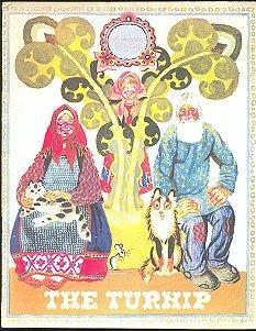 The Turnip: A Russian Folk Tale: Tolstoi, Alexei (translated