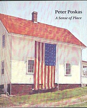 Peter Poskas: A Sense of Place (2004 Exhibition Catalog)