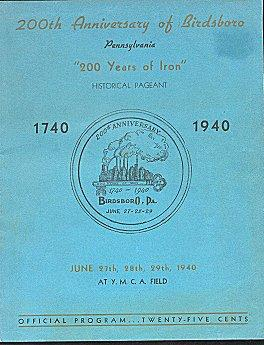 200th Anniversary of Birdsboro, Pennsylvania : 200 Years of Iron Historical Pageant 1740-1940 (So...