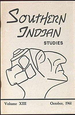 Southern Indian Studies (Volume XIII (13), October 1961)