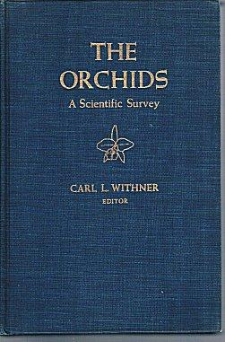 The Orchids: A Scientific Survey: Withner, Carl L.