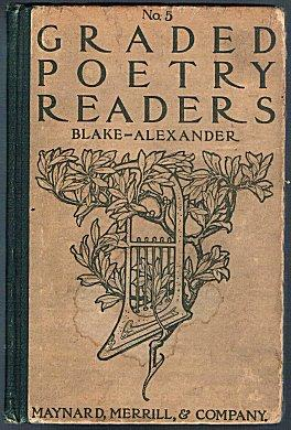 Graded Poetry Readers Nos. 4, 5, and: Katherine D. Blake