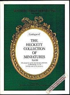 The Heckett Collection of Miniatures Part III: The Property of the Late Greta S. Heckett of Pitts...