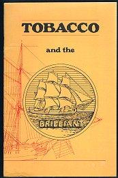 Tobacco and the Brilliant With Additional Notes By Melvin H. Jack son