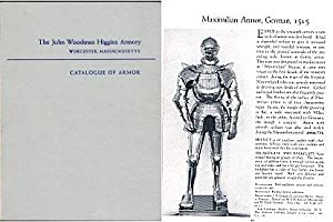 Catalogue of Armor: The John Woodman Higgins Armory Worchester, Massachusetts: Grancsay,Stephen V.