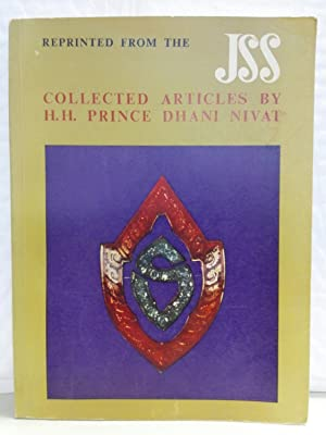 Collected Articles by H. H. Prince Dhani Nivat Kromamun Bidayalabh Brdihyakorn
