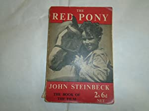 The Red Pony:The Book of the Film: John Steinbeck