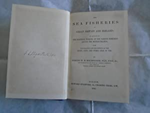 The Sea Fisheries of Great Britain and: Edmund W.H.Holdsworth