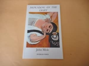 Depending on the Light: John Mole