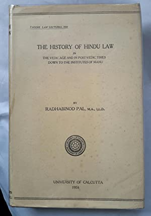 The History of Hindu Law. In the: PAL, Radhabinod.