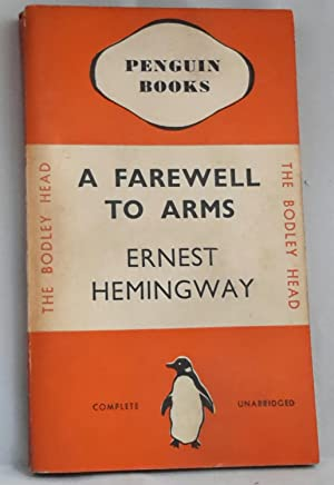 A Farewell to Arms. (PENGUIN. Number 2.: HEMINGWAY, Ernest.