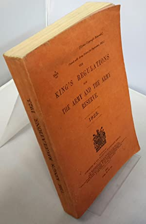 The King's Regulations For The Army and: H.M.S.O.