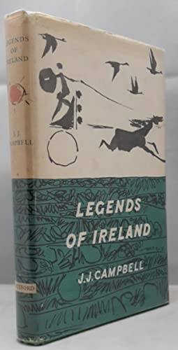 Legends of Ireland. With Drawings by Louis: CAMPBELL, J.J.