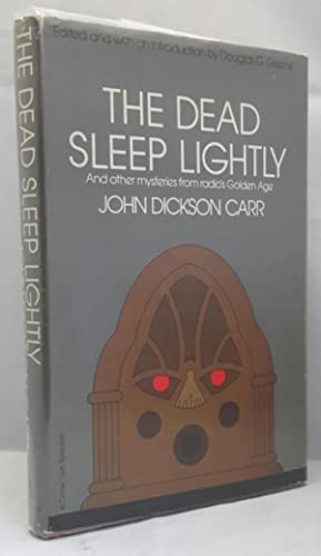 The Dead Sleep Lightly. Edited and with: CARR, John Dickson.