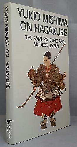 Yukio Mishima On Hagakure: The Samurai Ethic: MISHIMA, Yukio.