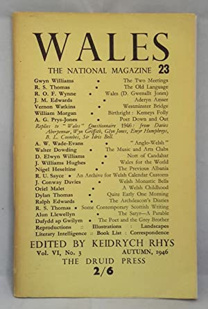 Wales. The National Magazine 23. Vol VI, No.3 Autumn 1946. Edited by Keidrych Rhys.