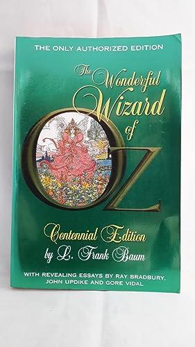 The Wonderful Wizard of Oz. The Authorized: BAUM, L. Frank.
