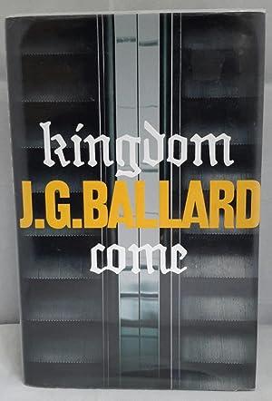 Kingdom Come.: BALLARD, J.G.
