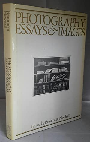 Photography: Essays and Images. Illustrated Readings in: NEWHALL, Beaumont. (Edited