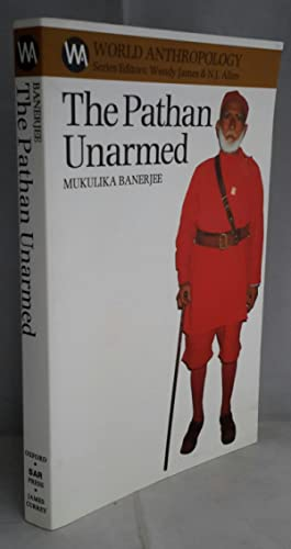 The Pathan Unarmed. Opposition & Memory in: BANERJEE, Mukulika.