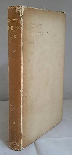 1915. [Poems by] Colywyn Erasmus Arnold Philipps.: PHILIPPS, Colwyn Erasmus