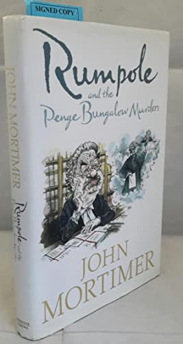 Rumpole and the Penge Bungalow Murders. (SIGNED)
