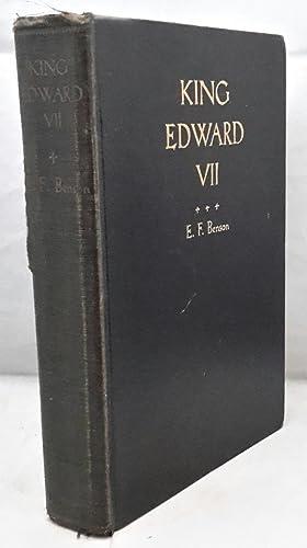 King Edward VII. An Appreciation. SIGNED PRESENTATION: BENSON, E. F.