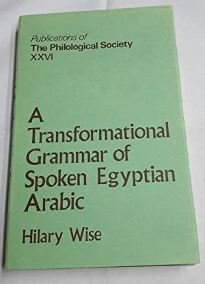 A Transformational Grammar of Spoken Egyptian Arabic.