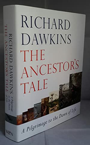The Ancestor's Tale. A Pilgrimage to the Dawn of Life. SIGNED.