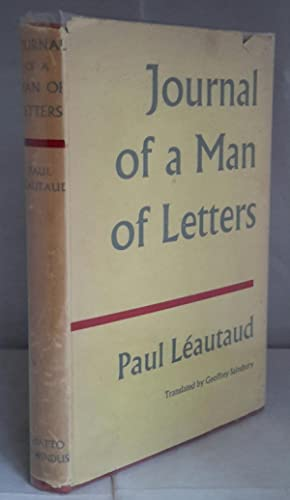 Journal of A Man Of Letters. 1898-1907. Translated by Geoffrey Sainsbury. Wth a Preface by Allan ...