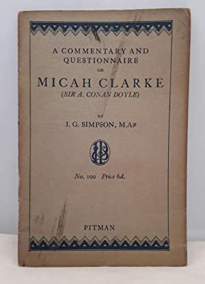 A Commentary and Questionnaire on Micah Clarke.
