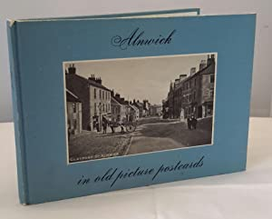 Alnwick in Old Picture Postcards. (SIGNED).
