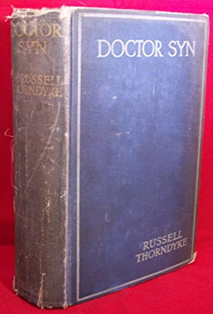 Doctor Syn. A Tale of the Romney Marsh. (SIGNED).