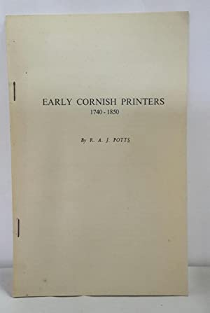 Early Cornish Printers. 1740-1850.