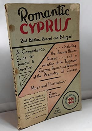 Romantic Cyprus. A comprehensive Guide for Tourists ad Travellers.
