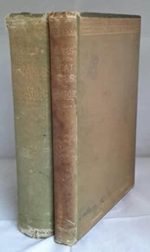 Travels Amongst the Great Andes of The Equator. In Two Volumes. SIGNED BY EDWARD WHYMPER.
