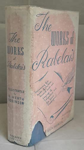 The Works of Mr. Francis Rabelais. Doctor: RABELAIS, Mr. Francis.