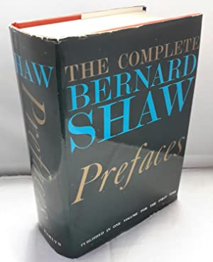 The Complete Prefaces of Bernard Shaw .: SHAW, George Bernard.