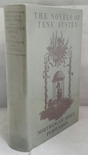 Northanger Abbey and Persuasion. The Novels of: AUSTEN, Jane.
