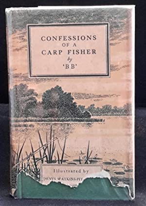 Bb confessions of a carp fisher first edition abebooks.
