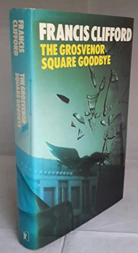 The Grosvenor Square Goodbye. (SIGNED).