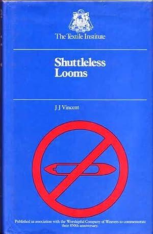 Shuttleless Looms: Vincent, J.J.