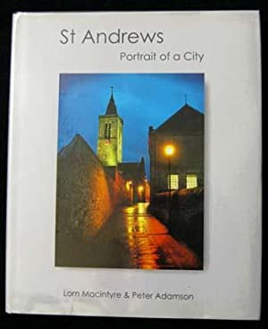 St Andrews Portrait of a City [Signed: Adamson, Peter and