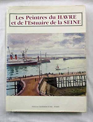 Les Peintres du Havre et de L'Estuaire: Cremer, Stephane [French